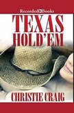 Texas Hold Em, Christie Craig