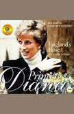 England's Rose Princess Diana - An Audio Tribute, Geoffrey Giuliano