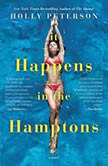 It Happens in the Hamptons, Holly Peterson