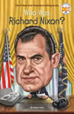 Who Was Richard Nixon?, Megan Stine