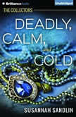 Deadly, Calm, and Cold, Susannah Sandlin