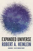 Expanded Universe, Vol. 1, Robert A. Heinlein