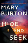 Hide and Seek, Mary Burton