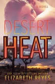 Desert Heat, Elizabeth Reyes
