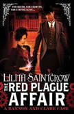 The Red Plague Affair, Lilith Saintcrow