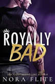 Royally Bad, Nora Flite