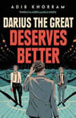 Darius the Great Deserves Better, Adib Khorram