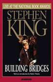 Building Bridges Stephen King Live at the National Book Awards, Stephen King
