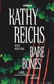 Bare Bones, Kathy Reichs