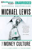 The Money Culture, Michael Lewis