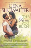 The Hotter You Burn, Gena Showalter