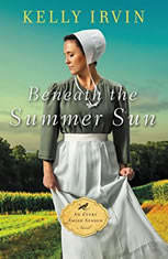 Beneath the Summer Sun, Kelly Irvin