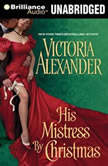 His Mistress by Christmas, Victoria Alexander