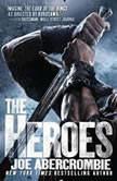 The Heroes, Joe Abercrombie