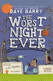 The Worst Night Ever, Dave Barry