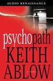 Psychopath, Keith Russell Ablow, MD
