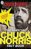 The Chuck Norris Fact Book 101 of Chuck's Favorite Facts and Stories, Chuck Norris