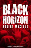 Black Horizon, Robert Masello