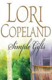 Simple Gifts, Lori Copeland