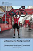 Unleashing my RAD potential From a corporate life to setting a world record, Monika Sattler