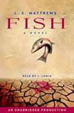 Fish, L.S. Matthews