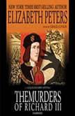 The Murders of Richard III, Elizabeth Peters