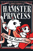 Hamster Princess Little Red Rodent Hood, Ursula Vernon