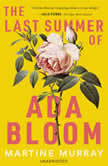The Last Summer of Ada Bloom, Martine Murray