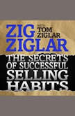The Secrets Successful Selling Habits, Tom Ziglar