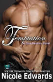 Temptation A Club Destiny Novel, Book 2, Nicole Edwards