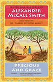 Precious and Grace, Alexander McCall Smith