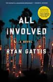 All Involved, Ryan Gattis