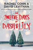 The Twelve Days of Dash & Lily, Rachel Cohn