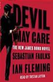 Devil May Care, Sebastian Faulks