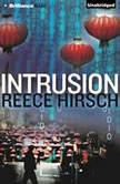 Intrusion, Reece Hirsch