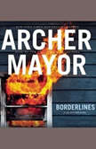 Borderlines, Archer Mayor