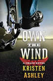 Own the Wind A Chaos Novel, Kristen Ashley
