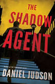 The Shadow Agent, Daniel Judson