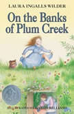 On the Banks of Plum Creek, Laura Ingalls Wilder