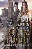 Changeling Order of Darkness, Philippa Gregory