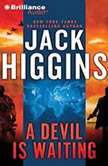 A Devil is Waiting, Jack Higgins