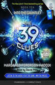 The 39 Clues Book Ten: Into the Gauntlet, Margaret Peterson Haddix