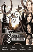 Three Sisters, Anton Chekhov