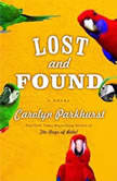 Lost And Found, Carolyn Parkhurst