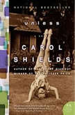 Unless, Carol Shields