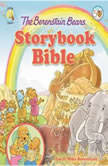 The Berenstain Bears Storybook Bible, Jan & Mike Berenstain
