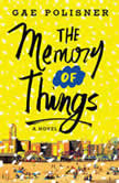 Memory of Things, The, Gae Polisner