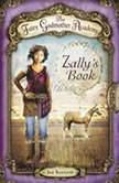 The Fairy Godmother Academy #3: Zally's Book, Jan Bozarth