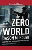 Zero World, Jason M. Hough