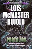 Proto Zoa Five Early Short Stories, Lois McMaster Bujold